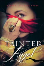 Tainted Angel - Anne Cleeland