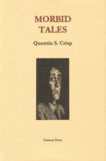 Morbid Tales - Quentin S. Crisp, Mark Samuels