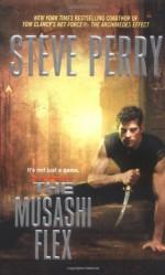 The Musashi Flex - Steve Perry