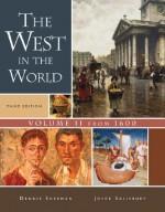 The West in the World, Volume II: From 1600 - Dennis Sherman, Joyce E. Salisbury