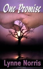 One Promise - Lynne Norris