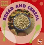 Bread and Cereal - Tea Benduhn