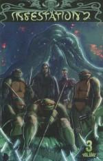 Infestation 2, Volume 3 - Tristan Jones, Paul Crilley, Duane Swierczynski