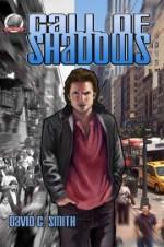 Call of Shadows - David C. Smith