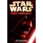 Star Wars: Red Harvest Publisher: LucasBooks - Joe Schreiber