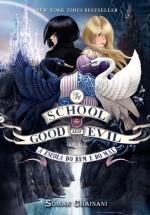 A Escola do Bem e do Mal - Soman Chainani