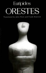 Orestes - Euripides, John Peck, Frank Nisetich