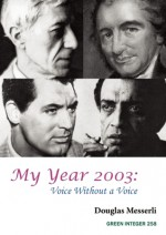 My Year 2003: Voice Without a Voice - Douglas Messerli