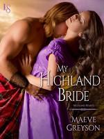 My Highland Bride (Highland Hearts) - Maeve Greyson
