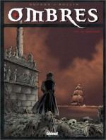 Ombres, Tome 7 - Jean Dufaux, Lucien Rollin, Jean-Jacques Chagnaud