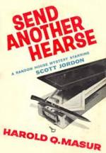 Send Another Hearse - Harold Q. Masur