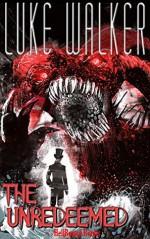 The Unredeemed - Luke Walker