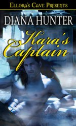 Kara's Captain - Diana Hunter