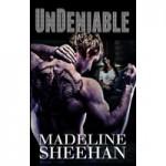 Undeniable - Madeline Sheehan
