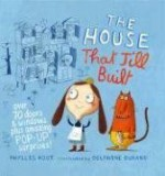 The House That Jill Built - Phyllis Root