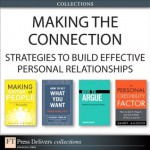 Making the Connection: Strategies to Build Effective Personal Relationships (Collection) - Jonathan Herring, Sandy Allgeier, Richard Templar, Samuel Barondes