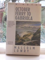 October Ferry to Gabriola - Malcolm Lowry, Margerie Bonner Lowry, William P. Weston