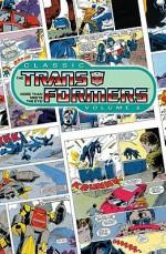 Classic Transformers, Volume 6 - Simon Furman, Bob Budiansky, Ralph Macchio, Don Perlin, Geoff Senior, Frank Springer, Andrew Wildman
