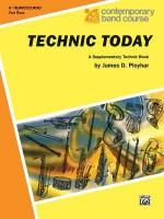 Technic Today, Part 3: B-Flat Trumpet (Cornet) - James D. Ployhar