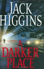 A Darker Place - Jack Higgins