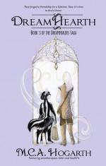 Dreamhearth (The Dreamhealers Book 3) - M.C.A. Hogarth