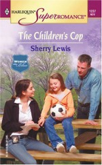 The Children's Cop - Sherry Lewis
