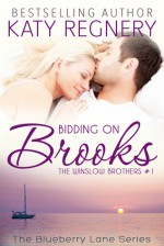 Bidding on Brooks - Katy Regnery