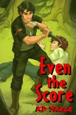 Even the Score - K.D. Sarge