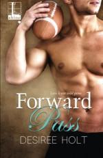 Forward Pass - Desiree Holt