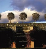 Gardens in Time - Jacques Bosser, Alain Le Toquin, Simon Jones, Anthony Roberts