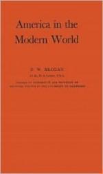 America in the Modern World - D.W. Brogan