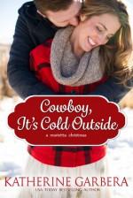 Cowboy, It's Cold Outside - Katherine Garbera