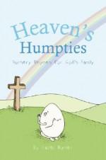 Heaven's Humpties: Nursery Rhymes for God's Family - Hazel Butler