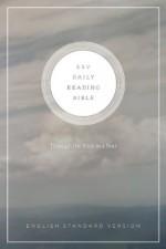 ESV Daily Reading Bible - Crossway