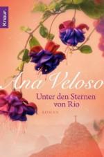 Unter den Sternen von Rio: Roman (German Edition) - Ana Veloso