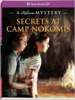 Secrets at Camp Nokomis: A Rebecca Mystery - Jacqueline Dembar Greene, Jennifer Hirsch, Jean-Paul Tibbles