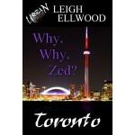 Why, Why, Zed? - Leigh Ellwood