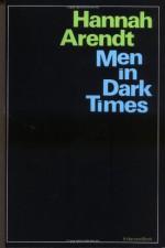 Men in Dark Times - Hannah Arendt