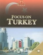 Focus on Turkey - Anita Ganeri