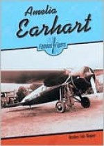 Amelia Earhart (Flyers) - Heather Lehr Wagner