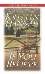 If You Believe - Kristin Hannah