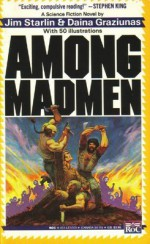 Among Madmen - Jim Starlin, Daina Graziunas, Dana Graziunas