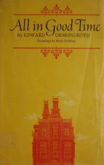 All in Good Time - Edward Ormondroyd, Ruth Robbins