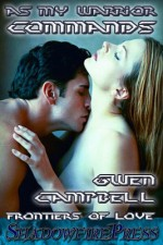 As My Warrior Commands - Gwen Campbell