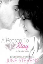 A Reason to Stay - June Stevens, D.J. Westerfield