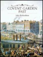 Covent Garden Past - John Richardson
