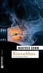 Kurzschluss: Der zehnte Fall für August Häberle (German Edition) - Manfred Bomm