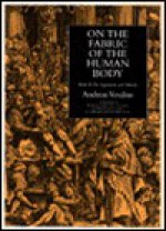 On the Fabric of the Human Body: Book 2: The Ligaments & Muscles - Andreas Vesalius, William Frank Richardson, John Burd Carman