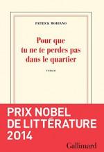 Pour Que Tu Ne Te Perdes Pas Dans Le Quartier [ Prix Nobel 2014 ] (French Edition) - Patrick Modiano, Gallimard Jeunesse