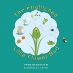 The Frightened Little Flower Bud - Renée Paule, G R Hewitt
